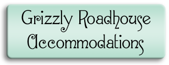 Grizzly Roadhouse Accommodations